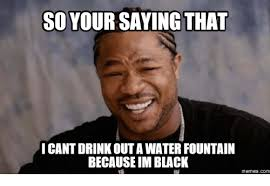 Drinking Water Meme - 25 best memes about guy drinking water guy drinking water memes