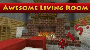 livingroom in minecraft tutorials minecraft tutorial 15 how to build an