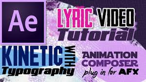 tutorial kinetic typography after effects how to make kinetic typography in a lyric video tutorial after