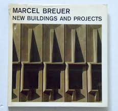 marcel breuer new buildings and projects marcel breuer tician