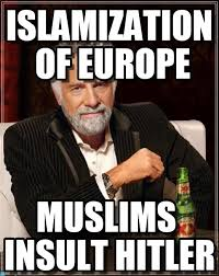 Insulting Memes - islamization of europe muslims insult hitler on memegen