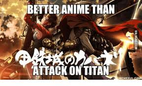 Attack On Titan Memes - betteranime than attack on titan memeful com attack on titan meme