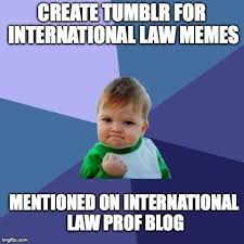 Meme Law - international law prof blog