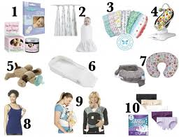 10 Must Essentials For A by A S Top 10 Must Haves For You And Baby
