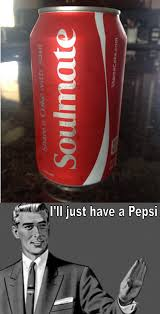 Share A Coke Meme - the meme list soulmate coke
