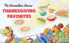 the berenstain bears thanksgiving favorites the berenstain