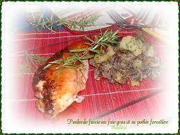 comment cuisiner une poularde poularde farcie au foie gras caramélisée au miel et sa poêlée
