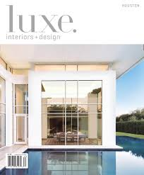 luxe interior design houston by sandow media issuu