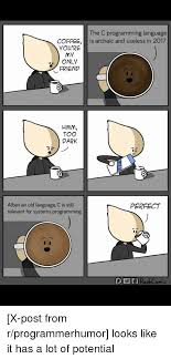 Old Language Meme - the c programming language coffeeis archaic and useless in 2017