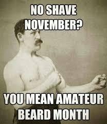 No Shave November Meme - image result for no shave november amateur beards pinterest