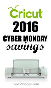Cyber Monday Home Decor Title U003e 2016 Cricut Cyber Monday Savings U003c Title U003e Sew Woodsy