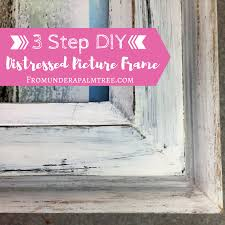 how to distress wood 3 step diy distressed picture frame from a palm tree