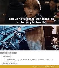 Neville Longbottom Meme - go big or go home harry potter big and fandoms