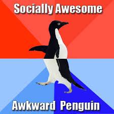 Socially Awkward Penguin Memes - socially awkward awesome penguin meme
