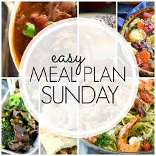 Sunday Dinner Recipes Ideas Easy Meal Plan Sunday Week 77 A Dash Of Sanity