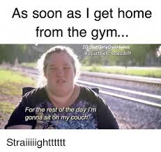Gym Meme - as soon as i get home from the gym ig justgirlygymmemes bench