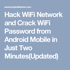 android wifi cracker hack wifi network and wifi password from android mobile in