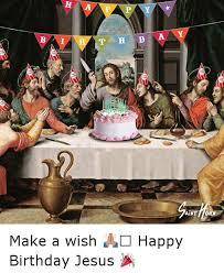 25 best memes about happy birthday jesus happy birthday