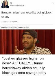 Black Gay Memes - 25 best memes about gay emo gay emo memes