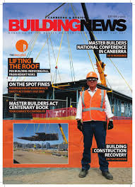 building news 2 2013 by master builders association of the act issuu