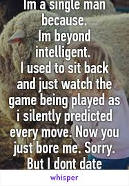 Sheeple Meme - im a single man because im beyond intelligent i used to sit back