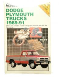 chilton u0027s repair manual dodge plymouth trucks 1989 91 covers