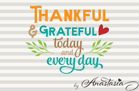 thankful and grateful today and every day svg cut file