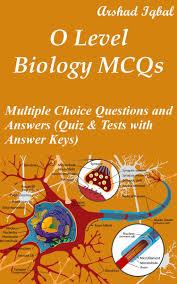 o level biology mcqs multiple choice questions and answers quiz
