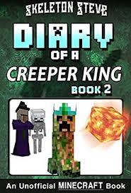 kitab indir oyunlar oyun oyna en kral oyunlar seni bekliyor diary of a minecraft creeper king book 2 unofficial minecraft