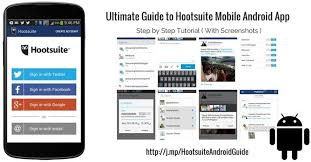hootsuite for android ultimate guide to hootsuite mobile android app app and android
