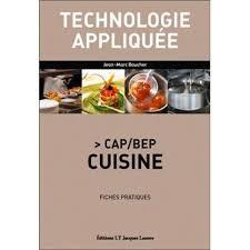 technologie cuisine cap technologie appliquee cap bep cuisine fiches pratiques broché