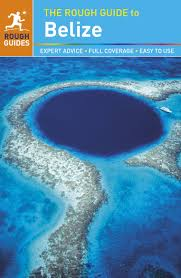 Belize On Map The Rough Guide To Belize Rough Guides Rough Guides