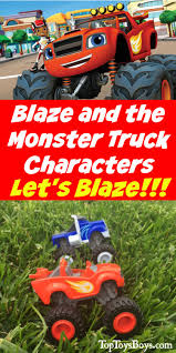 monster trucks for kids blaze blaze and the monster truck characters let u0027s blaaaze
