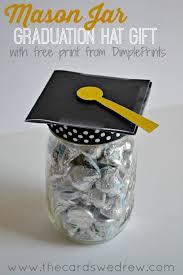 graduation gift ideas jar graduation hat gift idea and free print the cards we drew