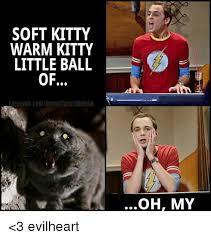Soft Kitty Meme - 25 best memes about soft kitty warm kitty soft kitty warm
