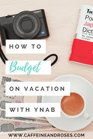 Delaware Traveling On A Budget images How to budget on vacation with ynab caffeine and roses png