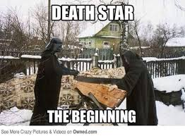 Memes About Death - death star the beginning funny war meme image
