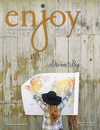 enjoy magazine northern california living u2014may 2017 by enjoy