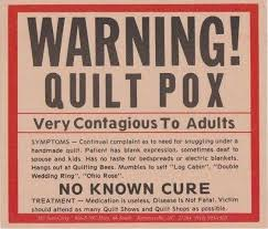 wedding quilt sayings warning quilt pox has no cure card magic
