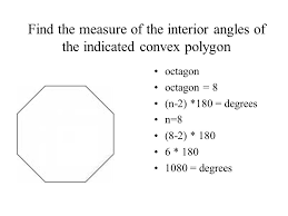 What Is The Sum Of Interior Angles Of A Octagon Angles When The Sides Of A Polygon Are Extended Other Angles Are