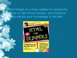 high school web design class web design is a class created to nurture the minds of high school