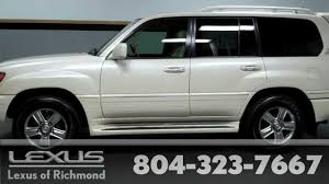 lexus lx 470 car price 2007 lexus lx 470 pre owned vehicle at lexus of richmond youtube