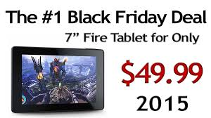 amazon fire on sale for black friday the best black friday weekend deal 2015 49 99 was 35 amazon