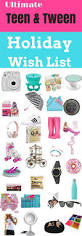 ultimate gift guide for tween u0026 teenage girls are you looking for