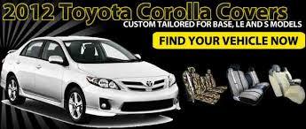 2012 toyota corolla custom covers 2012 toyota corolla seat covers from saddleman