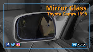 toyota yaris wing mirror glass how to replace install mirror glass 97 01 toyota camry