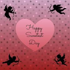 Sweetest Day Meme - 35 beautiful sweetest day greetings images and photos