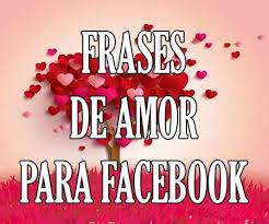 imagenes de amor en facebook estados y frases de amor para facebook bonitas y cortas 2018
