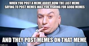 How To Post A Meme - doctor evil imgflip