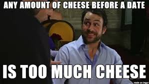 Cheese Meme - how much cheese is too much cheese meme on imgur
